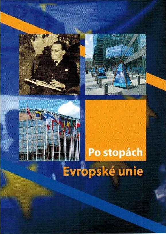Po stopách Evropské unie